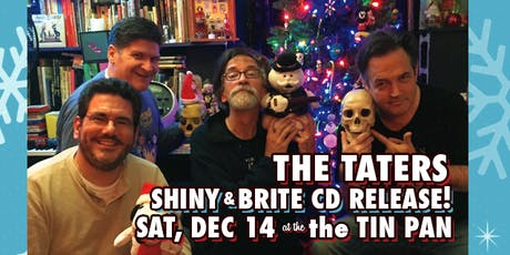 A Shiny & Brite Taters Christmas CD Release Party tickets