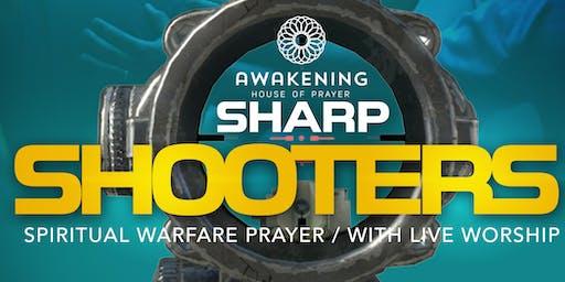 Spiritual Warfare & Prophetic Prayer with Live Worship (Sharp Shooters)