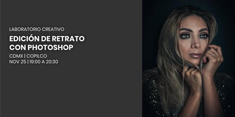 Laboratorio Creativo | Edición de retrato con Photoshop boletos