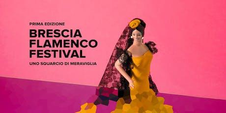 Brescia Flamenco Festival - Spettacoli biglietti