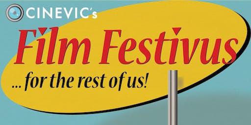 Film Festivus ...for the rest of us!