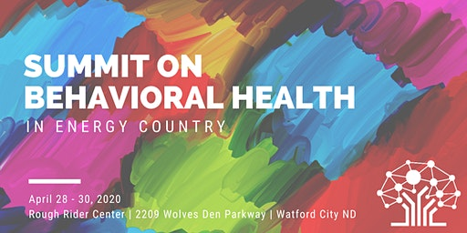 Summit on Behavioral Health in Energy Country