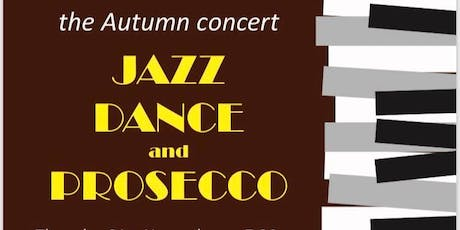 15th Jazz Dance & Prosecco - Autumn Concert tickets