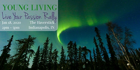 YOUNG LIVING - Live Your Passion Rally - January 18, 2020 tickets