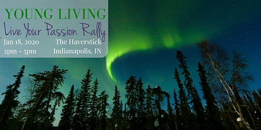 YOUNG LIVING - Live Your Passion Rally - January 18, 2020