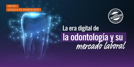 La era digital de la odontología y su mercado laboral - ADM