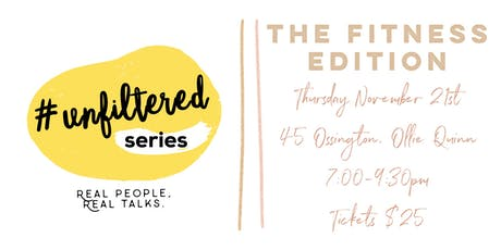 #unfiltered series | fitness edition tickets