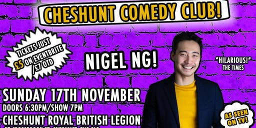 Cheshunt Comedy Club #9 With Headliner Nigel Ng!