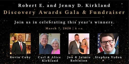 Robert E. and Jenny D. Kirkland Discovery Awards Gala and Fundraiser