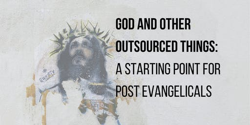 God and Other Outsourced Things
