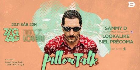 ZIGZAG / Disco Lovers Edition : Pillowtalk  tickets