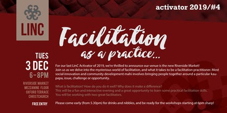 LinC Activator #4: Facilitation as a Practice tickets