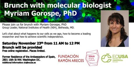 Brunch with molecular biologist Dr. Myriam Gorospe tickets