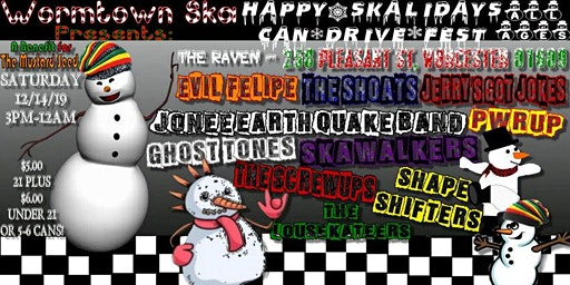 Wormtown Ska Pres: A Happy Skalidays Can Drive Fest - For The Mustard Seed!