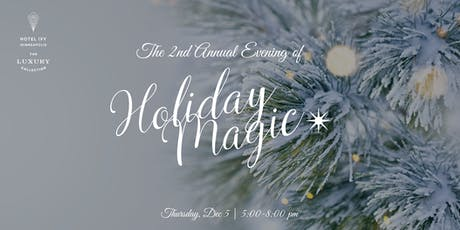 The 2nd Annual Evening of Holiday Magic tickets