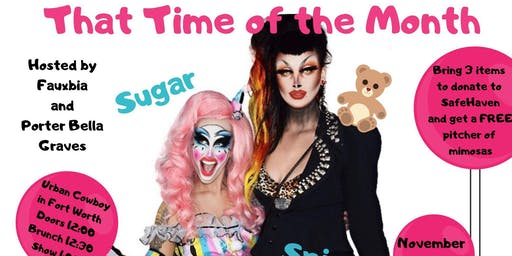 Time of the Month - Drag Brunch