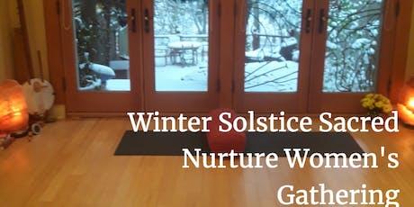 Winter Solstice Sacred Nurture Women's Gathering tickets
