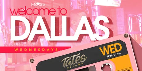 Welcome to Dallas Wednesday's tickets