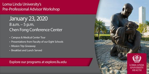 Loma Linda University's Pre-Professional Advisors Workshop
