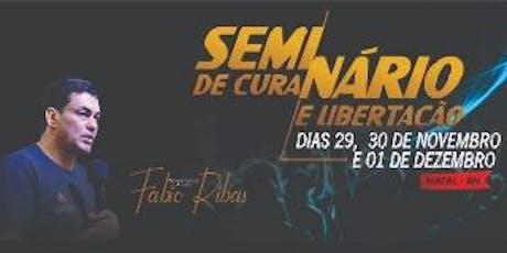 SEMINÁRIO DE CURA E LIBERTAÇÃO 2019 bilhetes