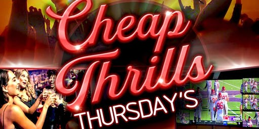 Cheap Thrills Thursday Reverse Happy Hour