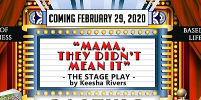 ****, They Didn't Mean It Stage Play!