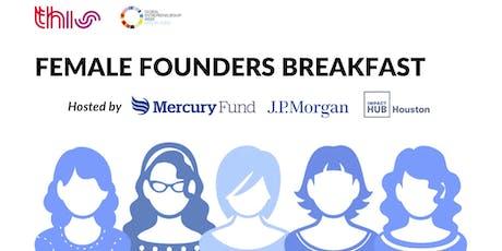 #THIS19: Female Founders Breakfast - Mercury Fund, J.P. Morgan, Impact Hub tickets