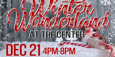 Winter Wonderland at the Center tickets