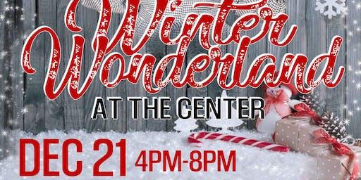 Winter Wonderland at the Center