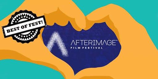 "AfterImage Film Festival Presents 2019 ""Best Of Fest"""