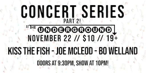 Undies Concert Series Pt. 2: Kiss the Fish, Joe McLeod & Bo Welland