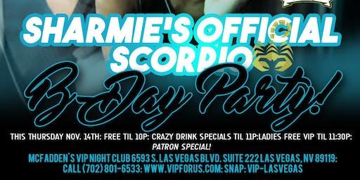 DJ Hennessy & DJ Patron Present: Sharmie's Scorpio Party Thursday Nov. 14th