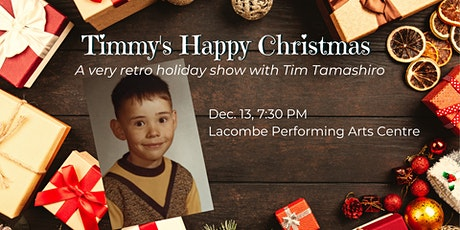 Timmy's Happy Christmas tickets