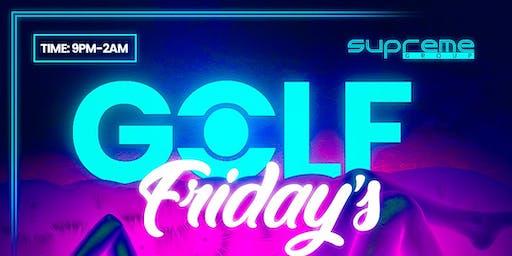 #GolfFriday's November 15th w/ DJ Paperchase 9pm-2am