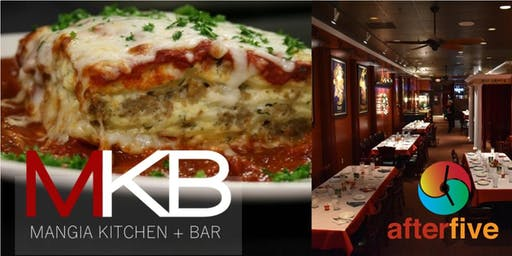 After 5 @MKB Mangia Kitchen + Bar