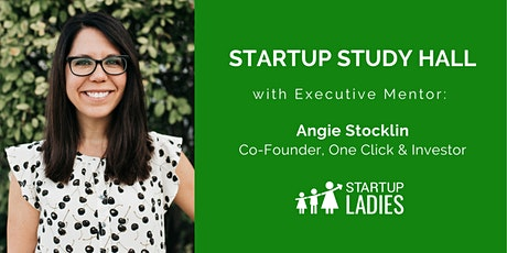 Startup Study Hall with Angie Stocklin tickets