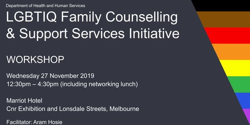WORKSHOP: LGBTIQ Family Counselling and Support Services Initiative
