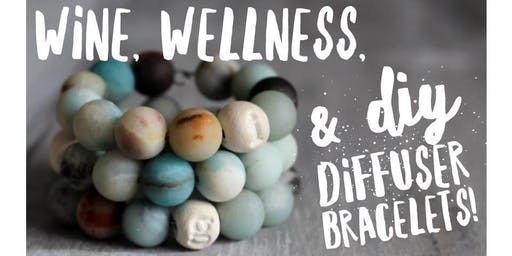 Wine, Wellness, & DIY Diffuser Bracelets