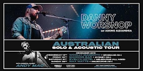 Danny Worsnop VIP UPGRADE - Melbourne (22/12 18+) tickets