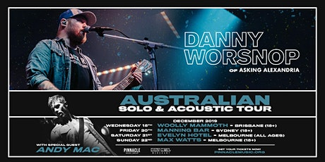 Danny Worsnop VIP UPGRADE - Melbourne (21/12 All Ages) tickets