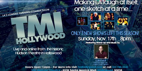 TMI Hollywood with special guest Luke Null tickets