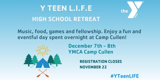 Y Teen L.I.F.E. High School Retreat