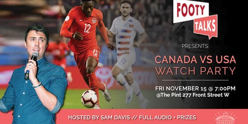 Canada vs. USMNT Watch Party presented by Footy Talks