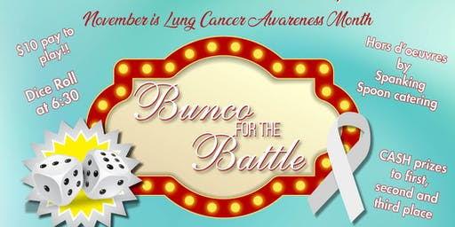 Bunco For the Lung Battle