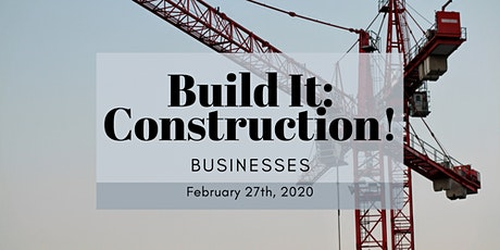 Build It: Construction! 2020 - Businesses tickets