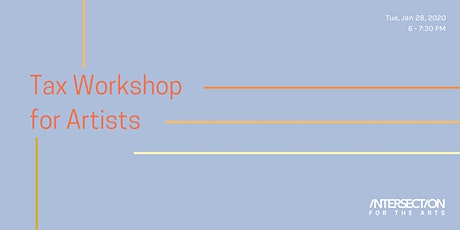 Tax Workshop for Artists tickets