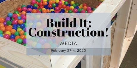 Build It: Construction! 2020 - Media tickets