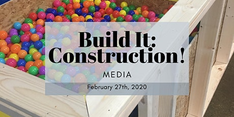 Build It: Construction! 2020 - Media tickets