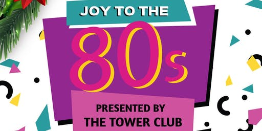 Joy to the 80s Holiday Party