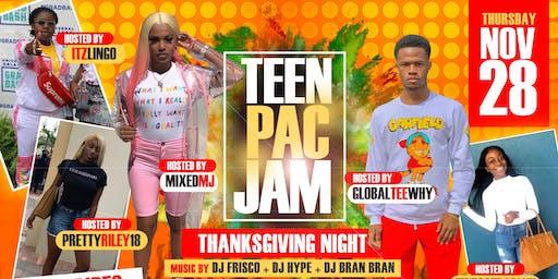 'TEEN  PAC JAM' THANKSGIVING NIGHT